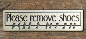Please Remove Shoes Plaque