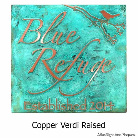 Custom Copper Verdi Sign for Blue Refuge